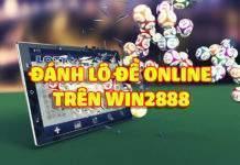 Đánh lô đề online trên Win2888 tỉ lệ 1 ăn 99.5